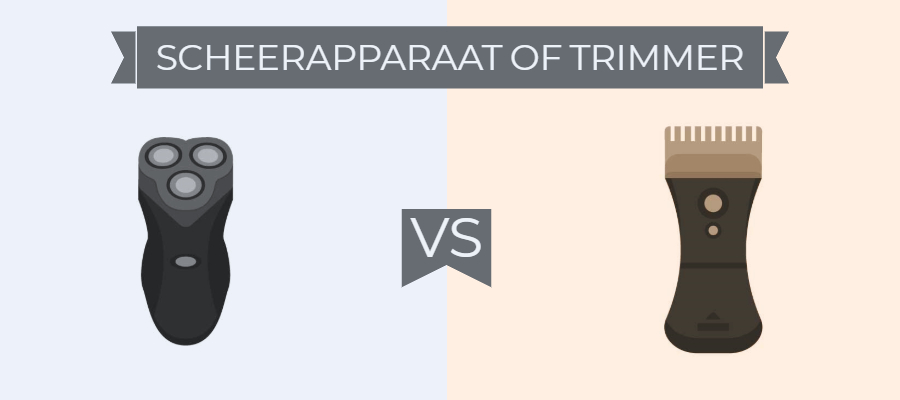 Scheerapparaat vs trimmer